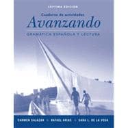 Avanzando / Advancing: Gramatica Espanola Y Lectura / Spanish Grammar and Reading