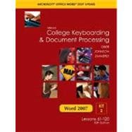 Gregg College Keyboarding and Document Processing Microsoft Office Word 2007 Update : Kit 2: Lessons 61-120