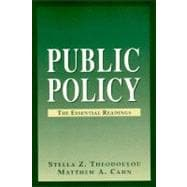 Public Policy : The Essential Readings