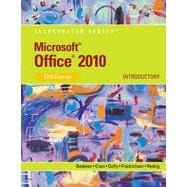 Microsoft� Office 2010: Illustrated Introductory, First Course, 1st Edition