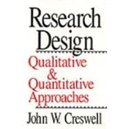 Research Design : Qualitative and Quantitative Approaches