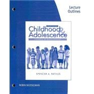 Lecture Outlines for Rathus' Childhood and Adolescence: Voyages in Development, 4th