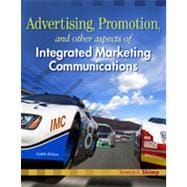 Advertising Promotion and Other Aspects of Integrated Marketing Communications, 8th Edition