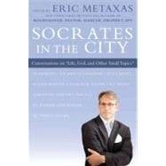 Socrates in the City Conversations on