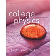 College Physics A Strategic Approach Plus MasteringPhysics with eText -- Access Card Package
