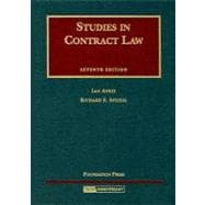 Ayres and Speidel's Studies in Contract Law, 7th Edition (University Casebook Series)