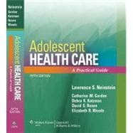 Adolescent Health Care A Practical Guide