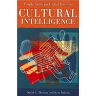 Cultural Intelligence : People Skills for Global Business