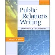 Public Relations Writing: The Essentials of Style and Format (NAI)