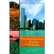 Environmental Policy and Politics : Towards the 21st Century