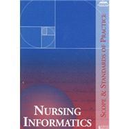 Nursing Informatics : Scope and Standards of Practice