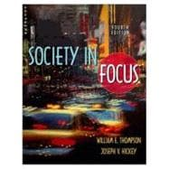 Society in Focus : An Introduction to Sociology