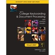 Gregg College Keyboarding and Document Processing Microsoft Office Word 2007 Update : Kit 3: Lessons 1-120