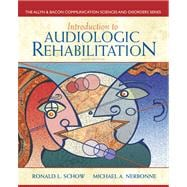 Introduction to Audiologic Rehabilitation