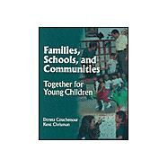 Families, Schools and Communities : Working Together for Children