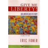 Give Me Liberty!: An American History, Seagul Edition