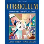 Curriculum : Foundations, Principles, and Issues