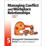 Module 5: Managing Conflict and Workplace Relationships
