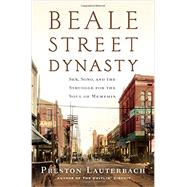 Beale Street Dynasty 9780393082579R