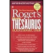 New American Roget's College Thesaurus in Dictionary Form