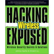 Wireless : Wireless Security Secrets and Solutions