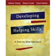 Developing Helping Skills A Step-by-Step Approach (with DVD)