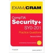 CompTIA Security+ SY0-201 Practice Questions Exam Cram