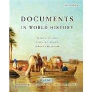 Documents in World History: The Modern Centuries, Volume 2 (From 1500 to the Present)