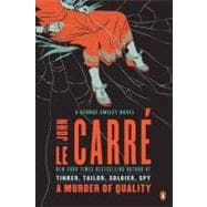 A Murder of Quality A George Smiley Novel