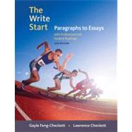 The Write Start Paragraphs to Essays with Student and Professional Readings