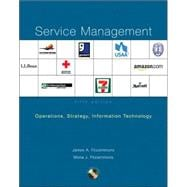 Service Management: Operations, Strategy, Information Technology with Student CD