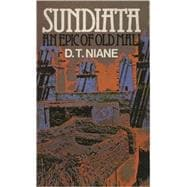 Sundiata: Epic Old Mali (Longman African Writers Series)
