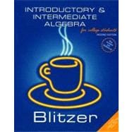 Introductory and Intermediate Algebra for College Students