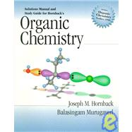 Organic Chemistry: Solutions Manual and Study Guide