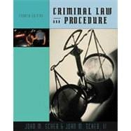 Criminal Law and Procedure (with InfoTrac)