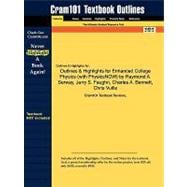 Outlines and Highlights for Enhanced College Physics by Raymond a Serway, Jerry S Faughn, Charles a Bennett, Chris Vuille, Isbn : 97