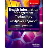 Health Information Management Technology 3/e
