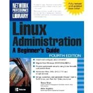 Linux Administration : A Beginner's Guide