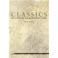 Classics Of Public Administration