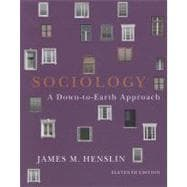Sociology Down-to-Earth Approach, Paperback version