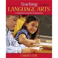 Teaching Language Arts : A Student-Centered Classroom