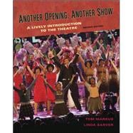 Another Opening, Another Show: An Introduction to the Theatre