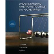 Understanding American Politics and Government, Brief Edition with MyPoliSciLab with eText -- Access Card Package