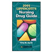 Lippincott's Nursing Drug Guide, 2004