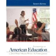 Foundations of American Education Plus MyEducationLab with Pearson eText -- Access Card Package