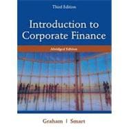 Introduction to Corporate Finance What Companies Do, Abridged Edition (with Economic CourseMate with eBook Printed Access Card and Thomson ONE Business School Edition 6-month Printed Access Card)