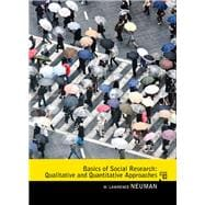 Basics of Social Research Qualitative and Quantitative Approaches