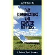 Data Communications and Computer Networks A Business User�s Approach