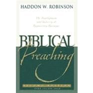 Biblical Preaching : The Development and Delivery of Expository Messages