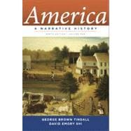 America Vol. 1 : A Narrative History